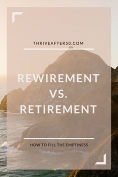 The Difference Between Rewirement and Retirement
