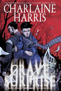 Charlaine Harris' Grave Surprise #TPB #Dynamite @dynamitecomics #CharlaineHarris #GraveSurprise Release Date: 12/21/2016