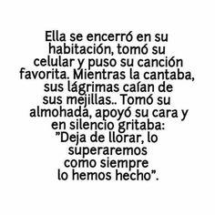 Imagen vía We Heart It https://weheartit.com/entry/148985581/via/3199170 #amor #espanol #frases #love #superar