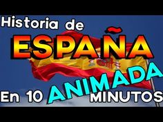 (1) Historia animada de España en 10 minutos - YouTube