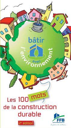 les 100 mots de la construction durable by Mon Habitat Web