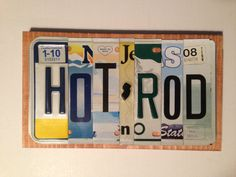HOT ROD Custom Recycled License Plate Art Sign