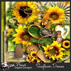 Sunflower Dreams by Leigh Penrod DigitalDesigns http://www.godigitalscrapbooking.com/shop/index.php?main_page=index&manufacturers_id=152