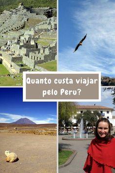 Veja quanto custa um mochilão de 23 dias pelas principais cidades turísticas do Peru! Valor para casal