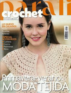 Para Tí Crochet Nº 11 - Melina Crochet - Picasa Web Albums. Uncinetto per lei. Crochet Coat, Crochet Shawl, Crochet Clothes, Crochet Stitches, Knitting Magazine, Crochet Magazine, Knitting Books, Crochet Books, Crochet Gratis