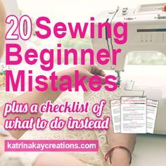 Are you a sewing beginner? I want to help sewing beginners avoid the mistakes I made so you will have an awesome sewing experience & avoid these 20 mistakes
