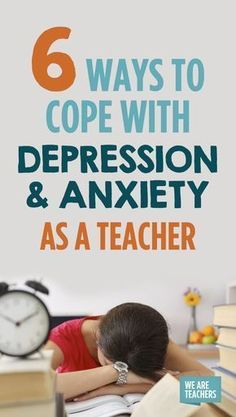 Teacher Depression & Anxiety Are SO Common. Here's How to Cope. - WeAreTeachers Teacher Tools, Teacher Hacks, Teacher Resources, Teacher Stuff, Teacher Sayings, Teacher Humour, Teacher Survival, Teacher Organization, Classroom Resources