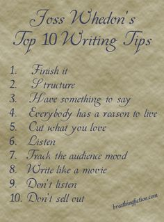 Joss Whedon 10 Writing Tips