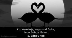 He that loveth not knoweth not God; for God is love. John 4 8, God Is, Biblia Online, Daily Bible, Verse Of The Day, Knowing God, Gods Love, Bible Verses, Android