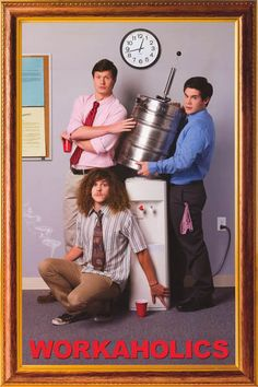 """A great Workaholics TV Show poster - Ders, Blake, and Adam have the right idea! The """"frame"""" is part of the poster image. Fully licensed. Ships fast. 24x36 inches. Need Poster Mounts..? bm9952"""