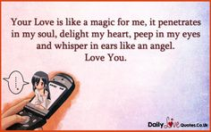 Your Love is like a magic for me, it penetrates in my soul, delight my heart