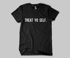 TREAT YO SELF T-shirt ,Parks and Recreation Mens Womens T-shirt ,Premium Quality!