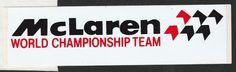 McLAREN WORLD CHAMPIONSHIP F1 TEAM ORIGINAL PERIOD RACING STICKER ADESIVO SENNA Racing Stickers, World Championship, F1, Race Cars, Period, Decals, Stickers, Drag Race Cars, Tags