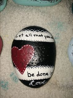 Let all that you do be done in love painted rock