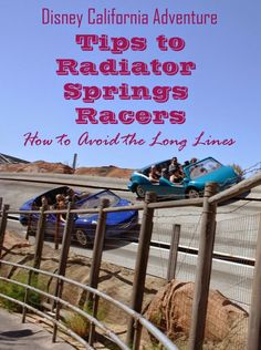 Radiator Springs Racers FastPass Tips, Rider Switch Pass, Single Rider Pass. More Disneyland Tips on www.anytots.com