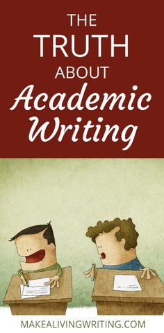 the sad tale of your worse writing job ever an essay contest the truth about academic writing makealivingwriting com