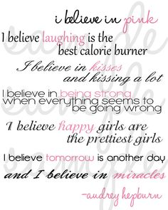 audrey hepburn printable quote! ! I should frame this and put it in the girls' room! It matches the decor!