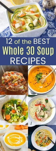 12 of the Best Whole 30 Soup Recipes