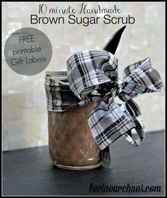 Brown Sugar Scrub with Free Printable Gift Labels