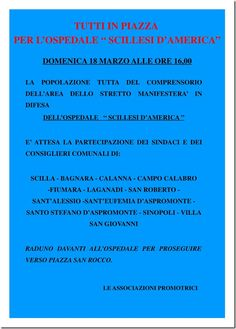 """TUTTI IN PIAZZA PER LO """"SCILLESI D'AMERICA""""!  Domenica 18 Marzo alle 16.00 davanti all'ospedale. ESSICI!  https://www.facebook.com/events/313694855352323/"""
