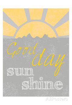 Sunshine Good Day Impressão artística