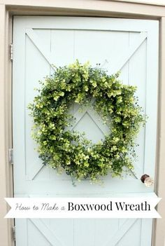 how to make a boxwood wreath. Perfect for fall and the Christmas season!