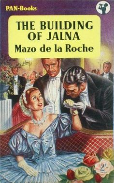 The Building of Jalna by Mario de la Roche. Book Collection, Vintage Books, Book Covers, Panther, Arrow, Corgi, Building, Movie Posters, Old Books