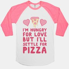 If you can't have a loving and committed relationship with a person, at least you can always count on pizza to be there for you.