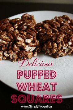 """I wanted to share this Puffed Wheat Squares recipe with you because it was a childhood favourite of mine! My Mom used to make it for my brother and I fairly often. While it's next exactly a """"healthy"""" treat, it is a delicious one! Puffed Wheat Cake, Puffed Wheat Squares, Puffed Rice, Cereal Recipes, Baking Recipes, Dessert Recipes, Frugal Recipes, Baking Ideas, Game Recipes"""