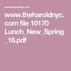 www.theharoldnyc.com file 10170 Lunch_New_Spring_16.pdf