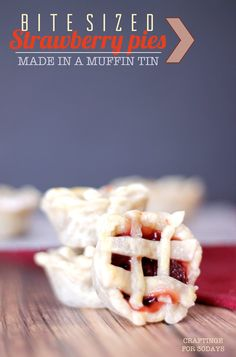 Cute spring treat. Bite sized strawberry pies! So cute and perfect dessert to bring to a party!