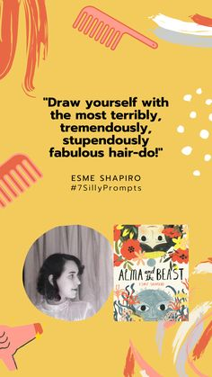 #7SillyPrompts #EsmeShapiro #AlmaAndTheBeast #PictureBook 7 Day Challenge, Penguin Random House, Draw Your, Prompts, Challenges, Author, Feelings, Fun, Movie Posters