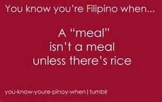 Till I met my husband the main side dish was potatoes, now 6 nights a week it is rice LOL At least it is healthier! Memes Pinoy, Memes Tagalog, Filipino Memes, Filipino Funny, Filipino Recipes, Filipino Food, Asian Problems, Asian Humor, Funny Quotes