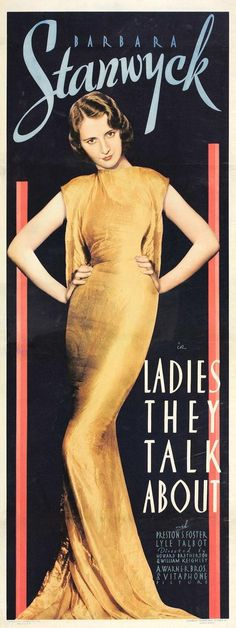 Howard Bretherton 1933: Barbara Stanwyck, Ladies They Talk About