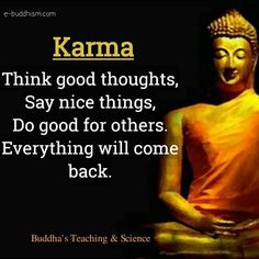 Karma Quotes, Wisdom Quotes, True Quotes, Best Quotes, Buddha Quotes Inspirational, Positive Quotes, Motivational Quotes, Positive Vibes, Citations Karma