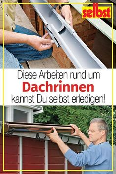 Dachrinne selber bauen Build yourself: In order for the rainwater from the garden house, carport and patio roof to flow away cleanly, you need one assemble.