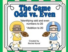 The Game - Odd vs. Even This pack is filled with four games to help your student learn and reinforce odd and even numbers. Your students will get into the football spirit as they enjoy discovering odd and even numbers!
