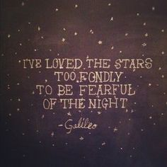 i've loved the stars too fondly.