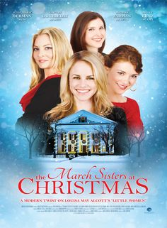 To keep the family home from being sold, 4 very modern March sisters tackle home improvement on their own. But their romantic entanglements involving the boy next door, an old flame and a new acquaintance become a distraction. Xmas Movies, Best Christmas Movies, Hallmark Christmas Movies, Christmas Shows, Family Movies, Great Movies, Disney Movies, Movies To Watch, Holiday Movies