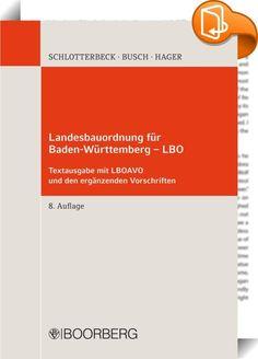 Landesbauordnung für Baden-Württemberg - LBO    ::  Die Textsammlung enthält die Landesbauordnung für Baden-Württemberg (LBO BW) auf dem Stand der Rechtsänderungen 2015. Mit den Gesetzesänderungen soll die Landesbauordnung sozial und ökologisch modernisiert werden. Das Kenntnisgabeverfahren wird eingeschränkt, das barrierefreie Bauen erweitert, die Nutzung regenerativer Energien und des Baustoffes Holz erleichtert, die Regelungen für Fahrrad- und Kfz-Stellplätze sowie zur Barrierefreih...