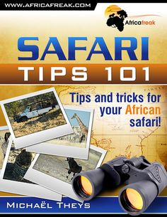 "Safari Tips 101 - Tips and tricks for your African safari! --> Click on the ""image"" for instant download..."