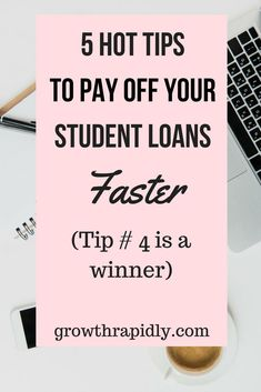 pay off student loans fast, student loans tips, #StudentLoans, #personalfinance