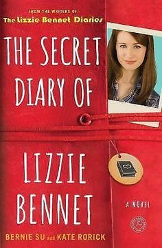 Lizzie Bennet Diaries: The Secret Diary of Lizzie Bennet : A Novel by Kate Roric
