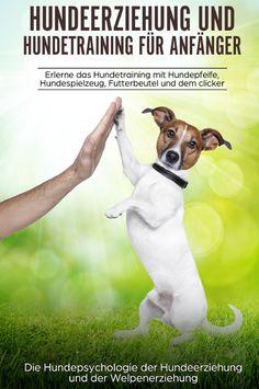 Hundeerziehung und Hundetraining für Anfänger. Erlerne das Hundetraining und entdecke die Hundepsychologie der Hundeerziehung und der Welpenerziehung: Dieses Buch von Peter Kraft fasst all das zusammen, was man wissen muss! Dabei ist es egal, in welchem Alter sich der Hund befindet. Die Übungen von Theorie und Praxis, in diesem Ratgeber sind für alle Altersstufen und Rassen geeignet. #ratgeber #hundetraining #hundeerziehung #welpenerziehung #hundepsychologie #hundeübungen #hunde Holding Hands, Dogs, Alter, Animals, Products, Pooch Workout, Hang In There, Don't Care, Knowledge