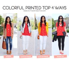 4 Ways to Wear a Colorful Printed Top.  Shop the top here: http://rstyle.me/iA-n/cngxfamvte_