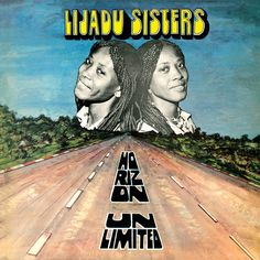 Lijadu Sisters - Horizon Unlimited (1979) #VinylTrails