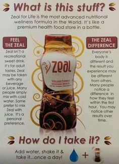 www.lovezeal.ca for more info!!! This stuff is a miracle in a bottle!! I wouldn't go one day without it!!!