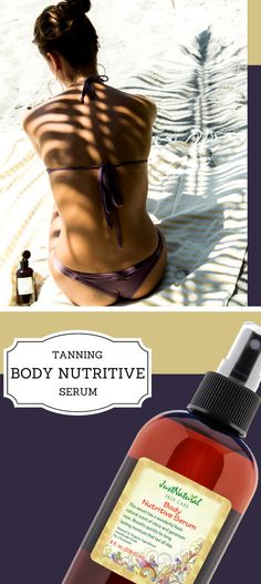 Tanning - Body Nutritive Serum - Helps & Support Skin