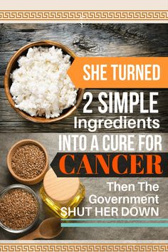 She Turned 2 Simple Ingredients Into a Cure For Cancer, Then the Government Did This To Her… - Organic Family Cancer Cure, Cancer Treatment, Cottage Cheese, The Cure, November 2019, Diet, Healthy, Simple, Organic