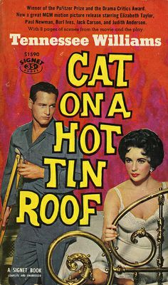 """Tennessee Williams' """"Cat On a Hot Tin Roof"""" -- this cover is based on the 1958 MGM version starring Paul Newman and Elizabeth Taylor."""
